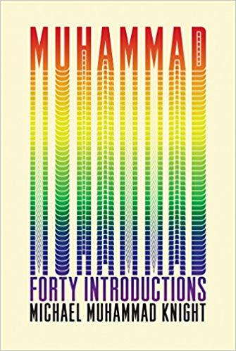 "Buchcover Michael Muhammad Knight: ""Muhammad: Forty Introductions""; Quelle: Soft Skull Press"