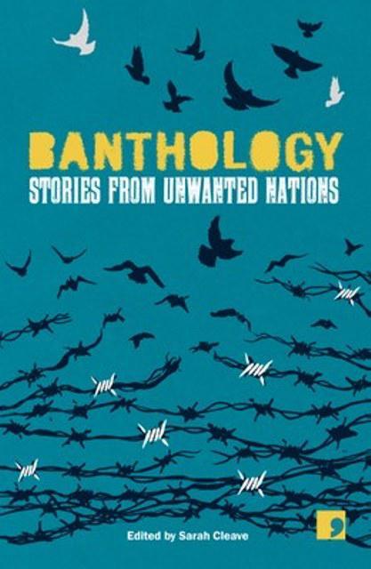 "Buchcover ""Banthology. Stories from Unwanted Nations"", herausgegeben von Sarah Cleave; Verlag: Comma Press"