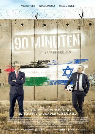 "Kinoplakat ""90 Minuten – bei Abpfiff Frieden""; Quelle: Daniel Kedem/GRINGO films GmbH"