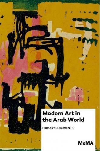 """Buchcover Modern Art in the Arab World: Primary Documents"""", herausgegeben von Anneka Lenssen, Sarah Rogers und Nada Shabout; Verlag: Duke University Press Books"""
