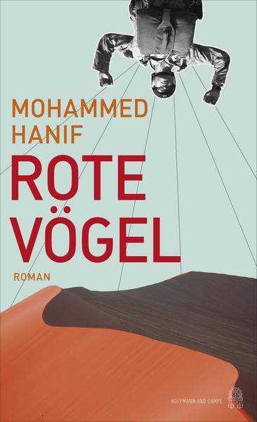 "Buchcover Mohammed Hanif ""Rote Vögel"" im Verlag Hoffmann & Campe"