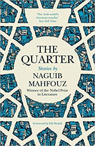 "Buchcover Nagib Mahfuz: ""The Quarter"" in englischer Fassung; Verlag: Saqi Books"