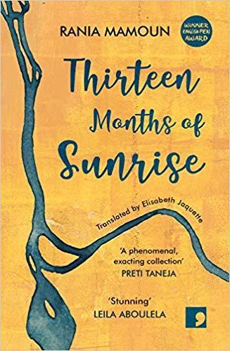 """Buchcover Rania Mamoun: """"Thirteen Months of Sunrise"""", übersetzt von Elisabeth Jaquette; Verlag: Comma Press"""