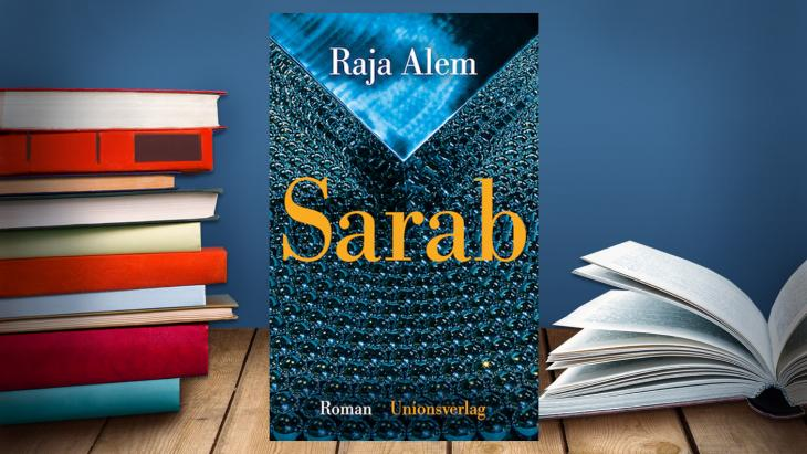 "Buchcover des Roman ""Sarab"" von Raja Alem. Foto: UnionVerlag / SWR"