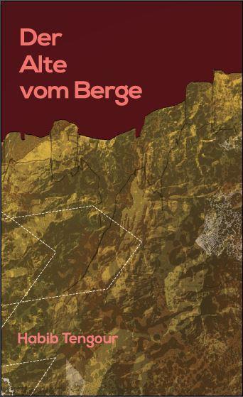 """Buchcover Habib Tengour: """"Der Alte vom Berge"""" im Sujet Verlag"""