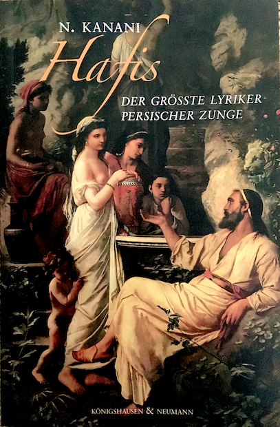 """Gemälde """"Hafis am Brunnen"""" - Buchcover Nasser Kanani: """"Hafis. Der größte Lyriker persischer Zunge"""", im Verlag Königshausen & Neumann"""