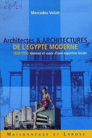 Buchcover Mercedes Volait: Architectes et Architectures de l'Egypte moderne (1830–1950); Quelle: Maisonneuve & Larose