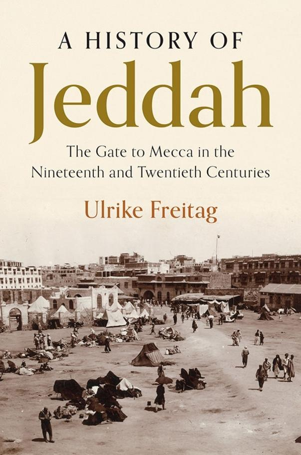 Buchcover Ulrike Freitag, A history of Jeddah; Foto: Copyright Cambridge University Press