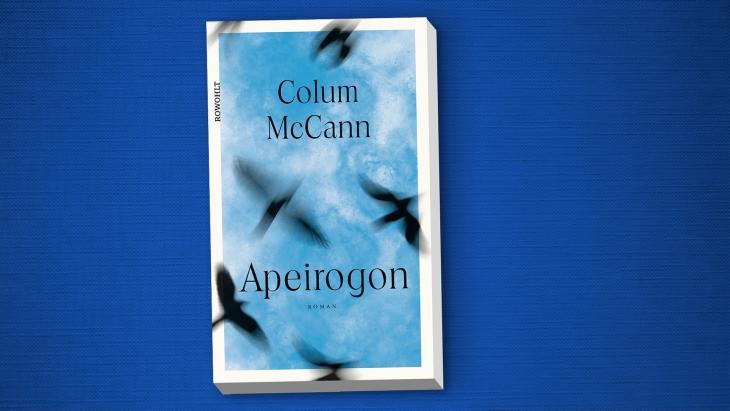 """Colum McCanns Roman """"Apeirogon"""" ist bei Rowohlt erschienen. Foto: Rowohlt"""