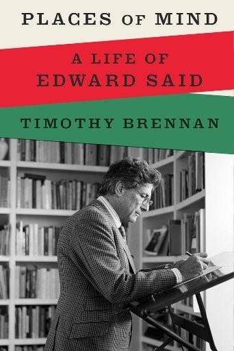 """Cover von Timothy Brennan's """"Places of Mind: A Life of Edward Said"""" (Bloomsbury)"""