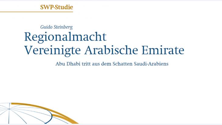 SWP-Studie Regionalmacht Vereinigte Arabische Emirate. (Foto: Stiftung Wissenschaft und Politik)