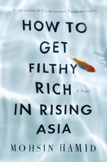 Cover of 'How to get filthy rich in rising Asia' (image source: Hamish Hamilton)