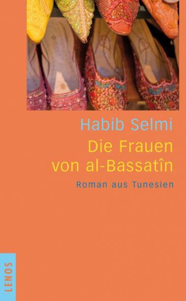 Buchcover des Romans Die Frauen von al-Bassatin im Lenos-Verlag
