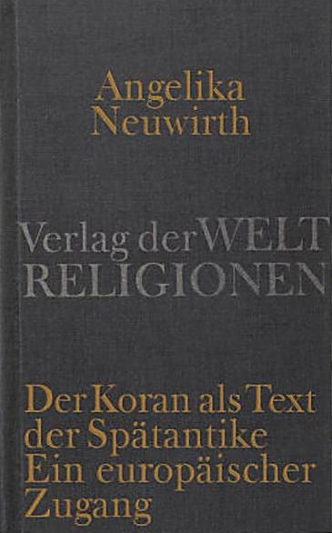 Buchcover Der Koran als Text der Spätantike im Suhrkamp-Verlag