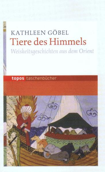 """Buchcover Kathleen Göbel: """"Tiere des Himmels – Weisheitsgeschichten aus dem Orient"""""""