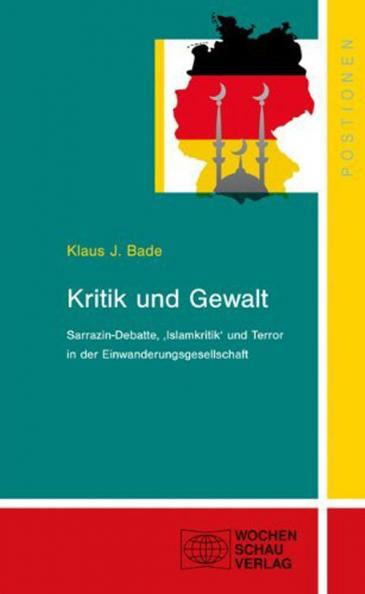Buchcover Kritik und Gewalt von Klaus J. Bade im Wochenschau-Verlag