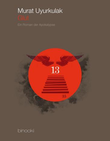 """Buchcover """"Glut"""" von Murat Uyurkulak im binooki Verlag"""