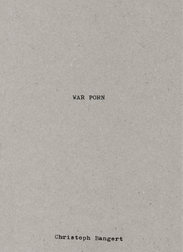 """Buchcover """"War Porn"""" von Christoph Bangert"""