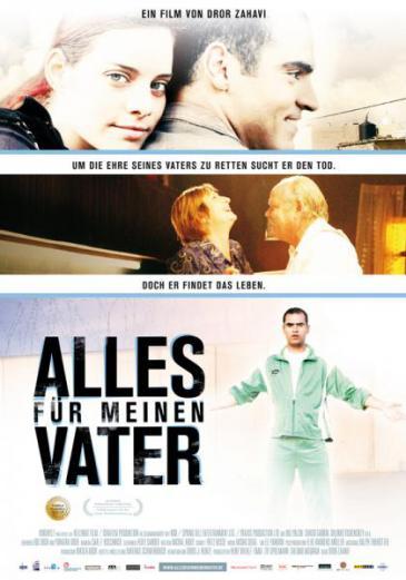 """Filmplakat """"Alles für meinen Vater"""" von Dror Zahavi"""