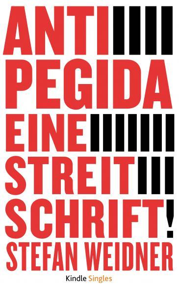 """Buchcover """"Anti-Pegida. Eine Streitschrift"""""""