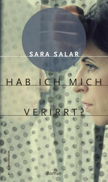 "Buchcover Sara Salar ""Hab ich mich verirrt?"" im Verlag P. Kirchheim"