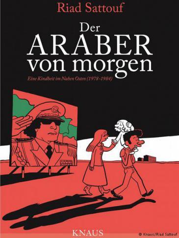 """Buchcover """"Der Araber von morgen"""" Foto: Knaus/Riad Sattouf"""