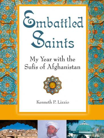 "Buchcover von Kenneth P. Lazzios ""Embattled Saints - My Year With The Sufis Of Afghanistan""; Foto: Quest Books"