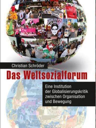 """Buchcover """"Das Weltsozialforum"""" von Christian Schröder"""