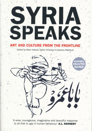 """Buchcover """"Syria Speaks: Arts and Culture from the Frontline""""; Quelle: Saqi"""