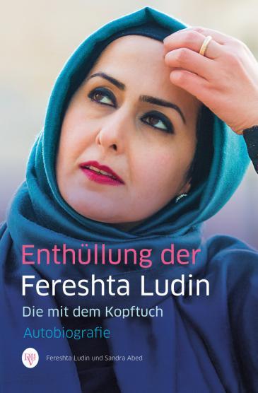"""Buchcover """"Enthüllung der Fereshta Ludin: Die mit dem Kopftuch"""", erschienen im Levante-Verlag"""