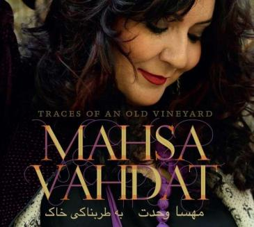 "Mahsa Vahdats neue CD ""Traces of an old vineyard"""