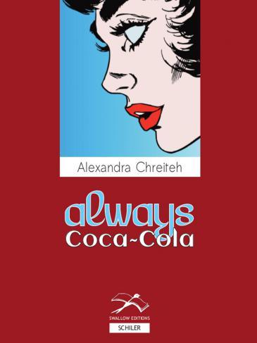 """Buchcover """"Always Coca Cola"""" von Alexandra Chreiteh im Verlag Hans Schiler"""