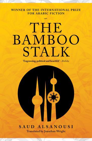 "Buchcover ""The Bamboo Stalk"" von Saud Alsanousi"
