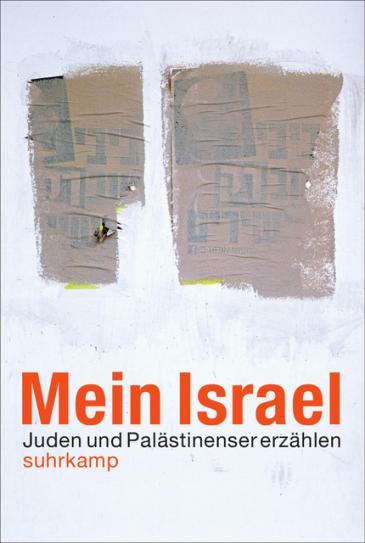 """Buchcover Ali Ghandtschi: """"Mein Israel - Juden und Palästinenser erzählen"""" im Suhrkamp-Verlag"""
