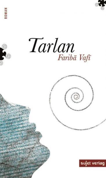 """Buchcover Fariba Vafi: """"Tarlan"""" im Sujet Verlag"""