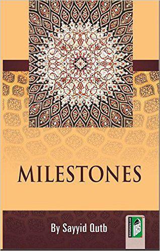 """""""Meilensteine"""" von Sayyid Qutb (Englische Fassung: Islamic Book Service)"""