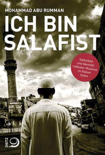 Buchcover Mohammad Abu Rumman: "Ich bin Salafist"