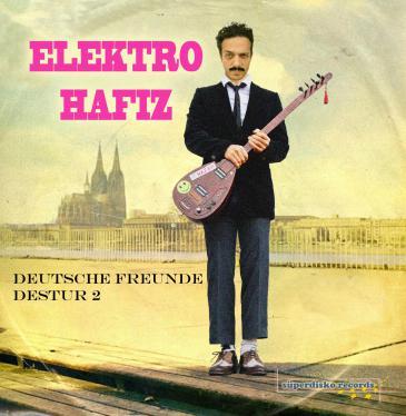 Album-Cover Elektro Hafız - Deutsche Freunde 2