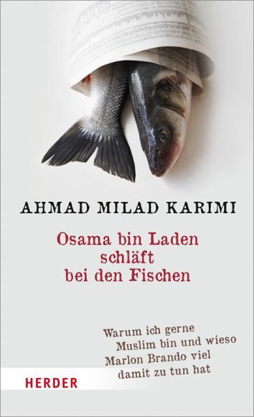 """Buchcover """"Osama bin Laden schläft bei den Fischen"""" von Ahmad Milad Karimi im Herder-Verlag"""