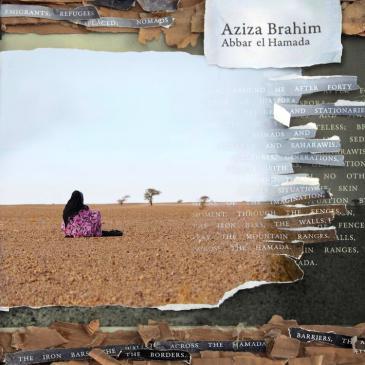 """CD-Cover """"Abbar el Hamada"""" von Aziza Brahim; Quelle: Glitterbeat Records"""