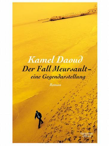 "Buchcover: Kamel Daoud ""Der Fall Meursault - eine Gegendarstellung"". Kiepenheuer & Witsch 2016"