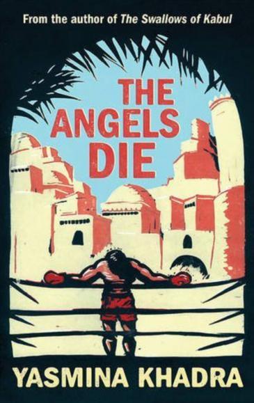 """Yasmina Khadras Roman """"Die Engel sterben an unseren Wunden"""" (""""The Angels Die"""") im Verlag Gallic Books"""