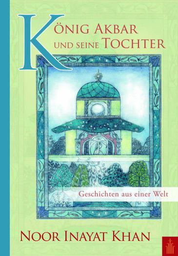 """Buchcover """"König Akbar und seine Tochter"""" im Heilbronn-Verlag"""