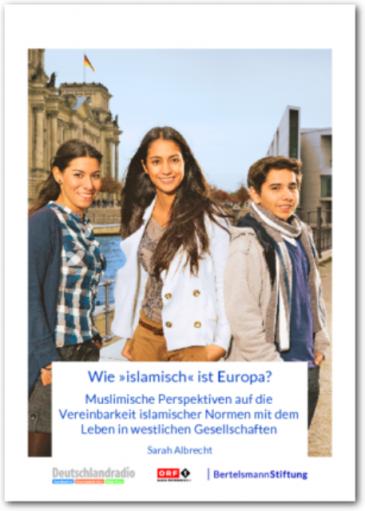 """Bertelmanns-Studie: """"Wie islamisch ist Europa?""""; Foto: Bertelsmann Stiftung"""