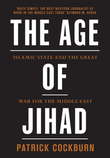 "Buchcover Patrick Cockburn: ""The Age of Jihad: The Islamic State and the Great War for the Middle East""; Quelle: Verso Books"