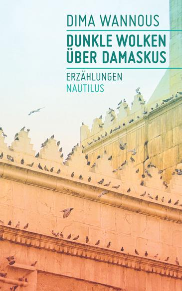"""Cover of Wannous' """"Dunkle Wolken üver Damaskus"""" (lit. Dark clouds over Damascus, published in German by Nautilus))"""