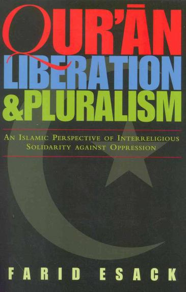 "Buchcover Farid Esack: ""Qur'an, Liberation And Pluralism: An Islamic Perspective Of Interreligious Solidarity Against Oppression"" im Verlag Oneworld"