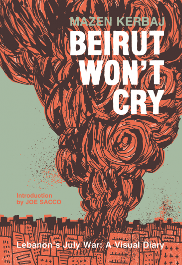 """Cover of Kerbaj's """"Beirut won't cry"""" (published by Fantagraphics)"""