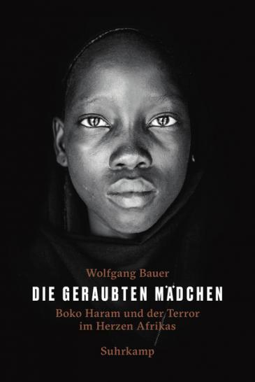 """Buchcover """"Die geraubten Mädchen. Boko Haram und der Terror im Herzen Afrikas"""" im Suhrkamp Verlag"""