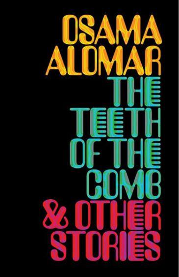 "Buchcover Osama Alomar: ""The Teeth of the Comb"" im Verlag New Directions"